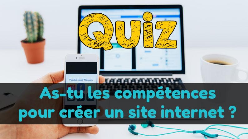 As-tu les compétences pour créer ton site internet ?
